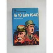 Le 18 Juin 1940 de henri amouroux