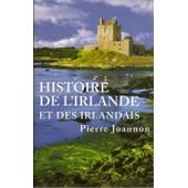 Histoire De L'irlande Et Des Irlandais de pierre joannon