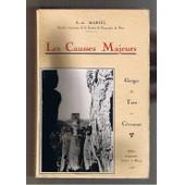 Les Causses Majeurs Gorges Du Tarn Et C�vennes de Martel E.-A.
