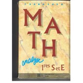 Mathematiques 1eres S/E. Analyse, �dition 1991 de Pierre-Henri Terracher