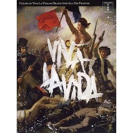 Coldplay Viva La Vida Or Death And All His Friends
