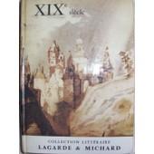 Xixe Si�cle Collection Litt�raire Lagarde Et Michard de andr� lagarde