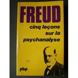 CINQ LECONS SUR LA PSYCHANALYSE.