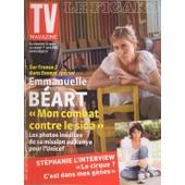 Le Figaro Tv Magazine / 25-03-2006 N� 19173 : Emmanuelle Beart (4p) - St�phanie De Monaco (2p) - Manu Katch� (1p)