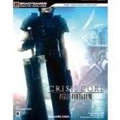 Final Fantasy Vii : Crisis Core - Le Guide Officiel de Doug Walsh