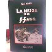 La Neige Et Le Sang de TERLIN Paul