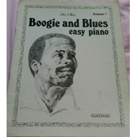 Boogie and Blues - Easy piano - Volume 1