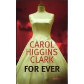 For Ever de HIGGINS CLARK, CAROL