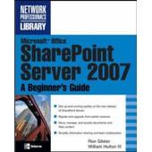 Microsoft Office Sharepoint Server 2007 de Ron Gilster