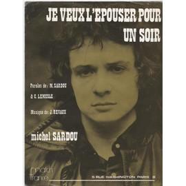 Michel Sardou - Je veux l'épouser pour un soir - Chant & Piano - 1974