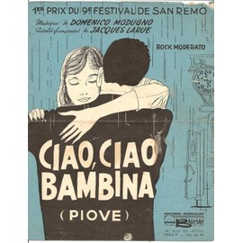 Ciao, Ciao Bambina (Piove) - Partition Chant (Français & Italien) & Piano - D. Modugno - 1959