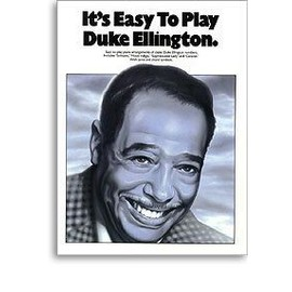 It's Easy to play Duke Ellington Piano, Vocal & Guitar (with Chord Boxes)