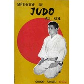 M�thode De Judo Au Sol de Awazu Shozo, 6e Dan