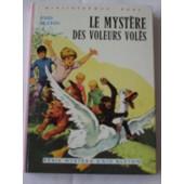 Le Myst�re Des Voleurs Vol�s - Illustrations De Jean Sidobre de BLYTON, Enid