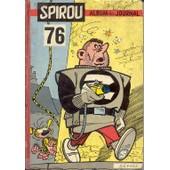 Album Du Journal De Spirou N�76