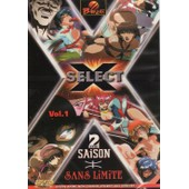 Select X Sans Limite Vol.1 Saison 2 de Banzai, Banzai