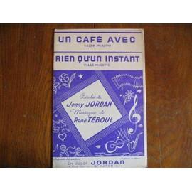 un cafe avec : rien qu'un instant  de jenny jordan rene teboul