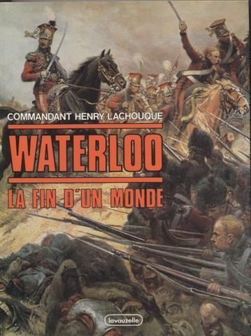 Waterloo - La fin d'un monde