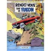 Les Aventures De Jean Valhardi Tome 9 - Rendez-Vous Sur Le Yukon de Jij�