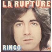 La Rupture (Kluger - Vangarde / Dessca - Buggy) / Ne Fais Pas La Guerre � L'amour (Ringo - Dessca) - Ringo