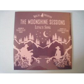 The Moonshine Sessions : Luna¿s Song