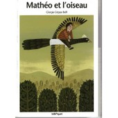 Matheo Et L'oiseau de Giorgia Gripplo-Belfi