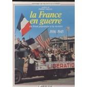 Histoire De France Illustr�e . - S�rie Cartonn�e - Tome 16 - La France En Guerre de Pierre Miquel