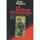 La Division T�te De Mort Totenkopf de jean mabire