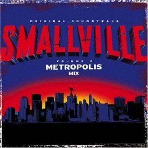 Smallville: The Metropolis Mix (Bande Originale du Film)