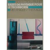 Bases De Physique Pour Le Technicien - Classes De Seconde, Option Techniques De Laboratoire, Formation Continue de Prunet