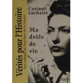 Ma Dr�le De Vie de Corinne Luchaire
