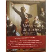 M�moires De La France - Deux Si�cles De Tr�sors In�dits Et Secrets De L'assembl�e Nationale de Emmanuel De Waresquiel