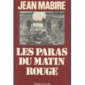 Les Paras Du Matin Rouge, Histoire Des Paras Du Reich, Command� Par Kurt Student de Jean Mabire