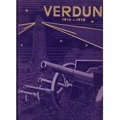 Verdun - Histoire Des Combats Qui Se Sont Livr�s De 1914 � 1918 Sur Les Deux Rives De La Meuse de PERICARD
