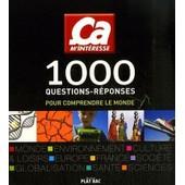 �a M'interesse - 1000 Questions / R�ponses Pour Comprendre Le Monde de Prune, Antoine