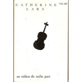 Catherine Lara - K7 AUDIO - Au milieu de nulle part