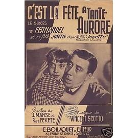 Fernandel C'est la fête à tante Aurore