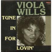 Tune In For Lovin (P. Van Asten / R. De Bois / P. Schon) - Viola Wills