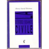 La D�sob�issance Civile - Suivi De Plaidoyer Pour John Brown de henry-david thoreau