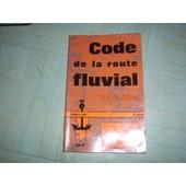 Code De La Route Fluvial Vagnon de Collectif.