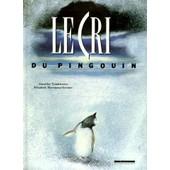 Le Cri Du Pingouin ( Bol�ro Arctique ) de Tomkiewicz Stanislas