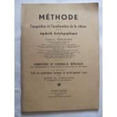 M�thode Pour L'acquisition Et L'am�lioration De La Vitesse Et De La R�gularit� Dactylographiques de Triouleyre Charles