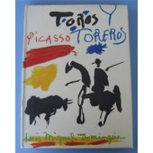 Picasso Toros Y Toreros de Dominguin, Luis-Miguel
