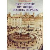 Dictionnaire Historique Des Rues De Paris Coffret 2 Volumes de Jacques Hillairet