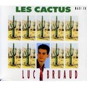 Les Cactus - Bruaud, Luc