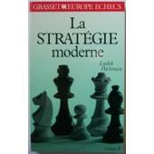 La Strat�gie Moderne Aux �checs Tome 3 - La Strat�gie Moderne Aux �checs de pachman ludek