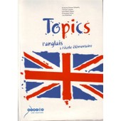 Topics - L'anglais � L'�cole �l�mentaire (1cd Audio) de Fran�oise Bonnet-Fallandry