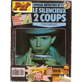 Pif Gadget N� 1124 : Le Silencieux 2 Coups