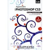 Apprendre Adobe Photoshop Cs3 - 2 Dvd-Rom de Vincent Risacher