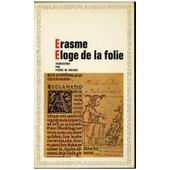 Eloge De La Folie de ERASME